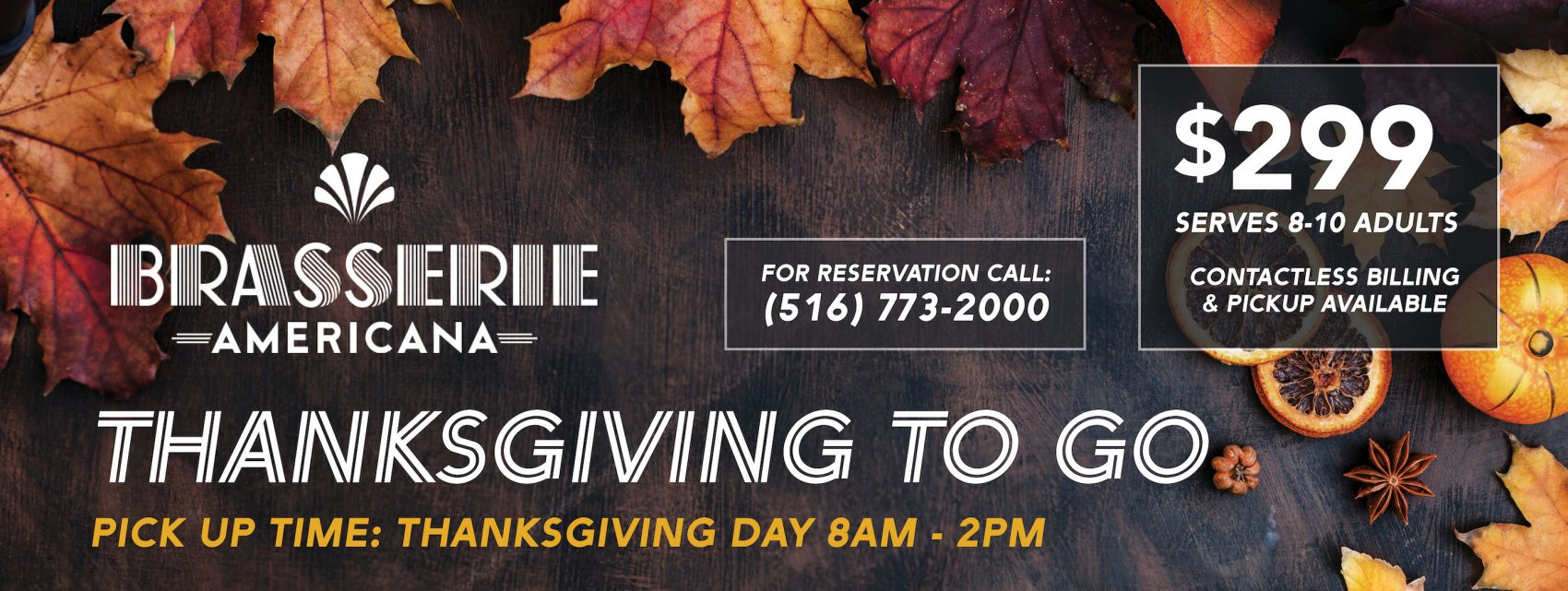 thanksgiving to go brasserie americana $299 serves 8-10 guests